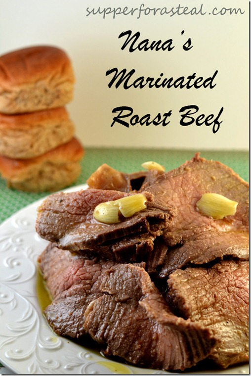 Marinated Roast Beef - Supper for a Steal