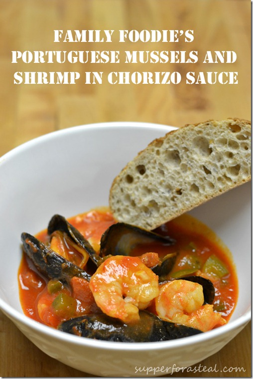Portuguese Mussels and Shrimp in Chorizo Sauce --- Supper for a Steal