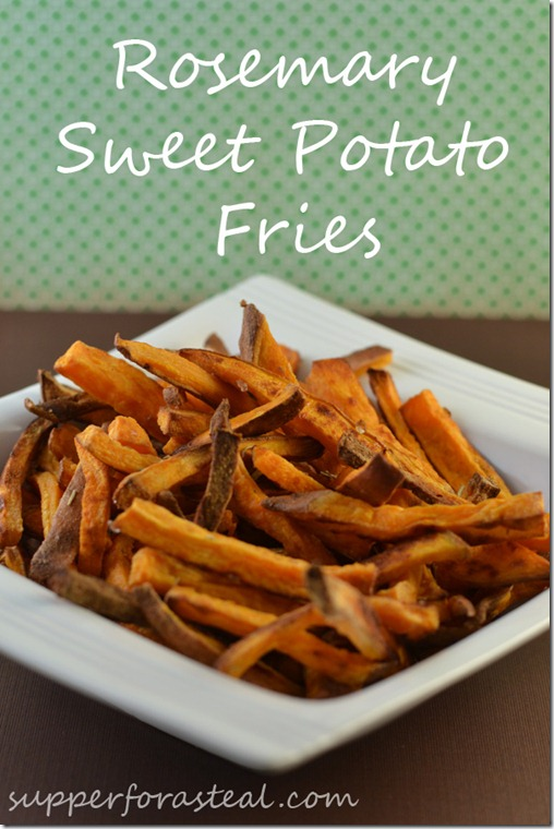 Rosemary Sweet Potato Fries - Supper for a Steal