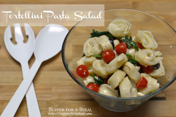 Tortellini Pasta Salad - Supper for a Steal