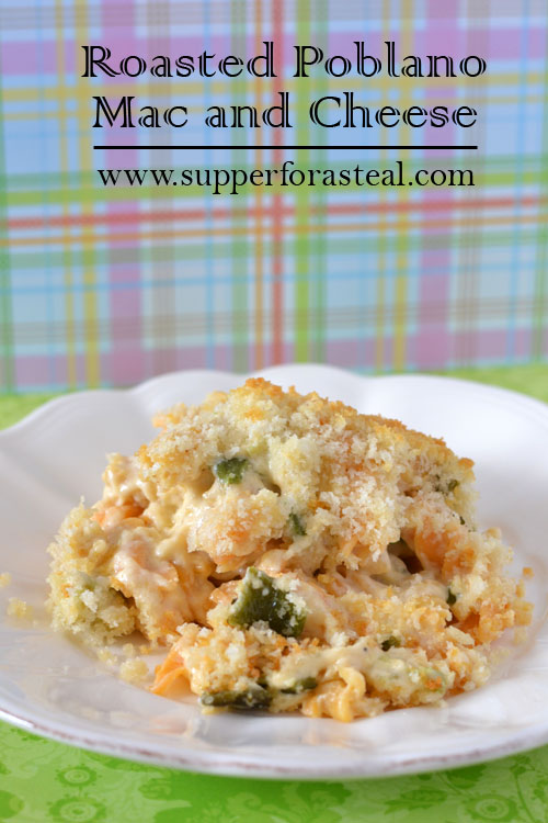 Roasted Poblano Mac and Cheese for #WeekdaySupper - Supper for a Steal